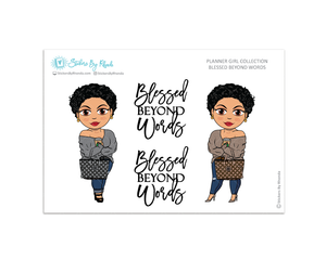 Jennifer With Sassy Cut -  Limited Edition - Blessed Beyond Words - Planner Girl Collection