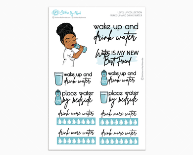 Ebony With Curly Puff - Wake Up and Drink Water - Planner Girl - Level Up Habit Planner Stickers