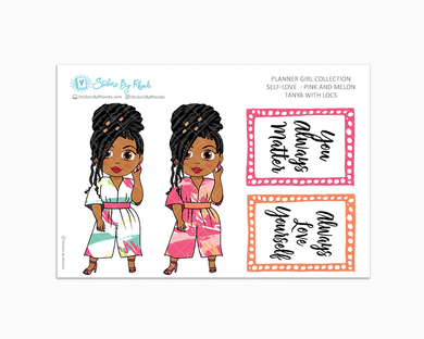 Tanya With Locs - Self-Love - Pink and Melon - Limited Edition - Planner Stickers