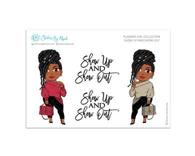 Jackie With Locs - Show Up and Show Out - Limited Edition - Planner Girl Collection