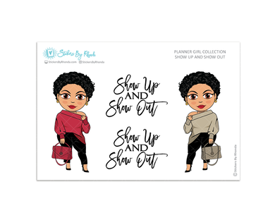 Jennifer With Sassy Cut - Show Up and Show Out - Limited Edition - Planner Girl Collection