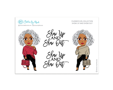 Sylvia - Show Up and Show Out - Limited Edition - Planner Girl Collection