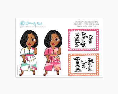 Tanya With Sleek Cut - Self-Love - Pink and Melon - Limited Edition - Planner Stickers