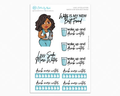 Tanya - Water Is My Best Friend - Planner Girl - Level Up Habit Planner Stickers