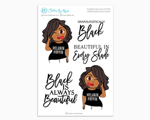 Tanya - Unapologetically Black- Limited Edition - Planner Girl Collection