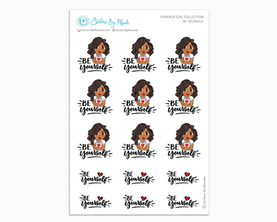 Tanya - Be Yourself - Planner Girl Collection - Encouragement Stickers - Planner Stickers