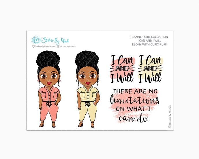 Ebony With Curly Puff  - I Can and I Will - Limited Edition - Quote Stickers - Planner Girl Collection - Planner Stickers