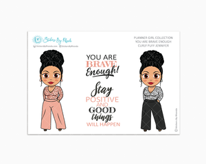 Jennifer With Curly Puff -  Limited Edition - You Are Brave Enough - Planner Girl Collection