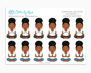 Tina With Curly Puff - Just Breathe 2 - Planner Stickers