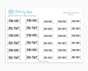 FRI-YAY - Planner Stickers - Word Art Collection
