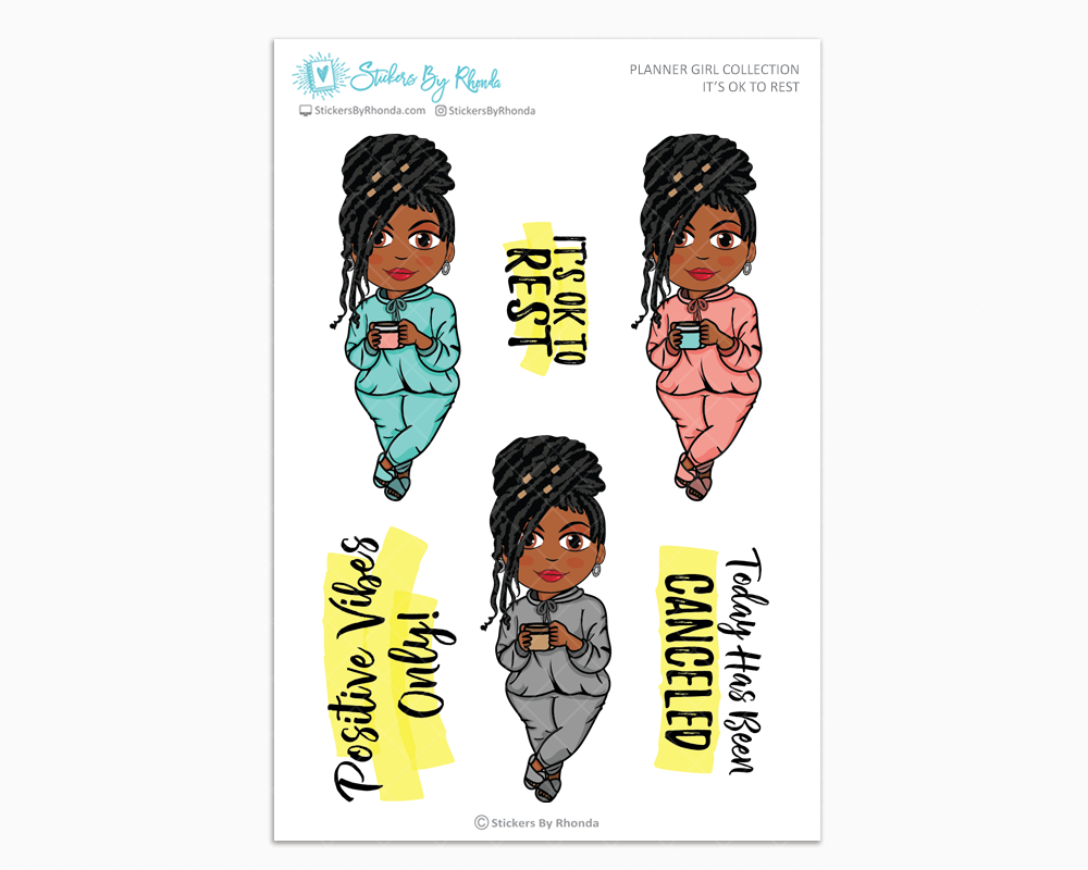 Jackie With Locs - It's Ok to Rest -  Limited Edition - Planner Girl Collection