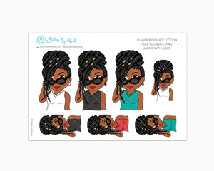 Jackie With Locs - I See You Watching -  Limited Edition - Planner Girl Collection