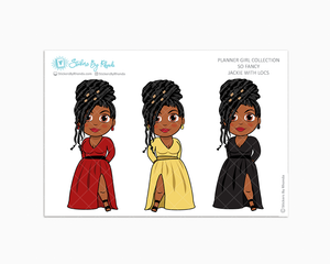 Jackie With Locs -  Limited Edition - So Fancy  - Planner Girl Collection
