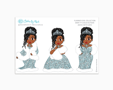 Jackie With Locs - Limited Edition - Baby It's Cold Outside - Planner Girl Stickers