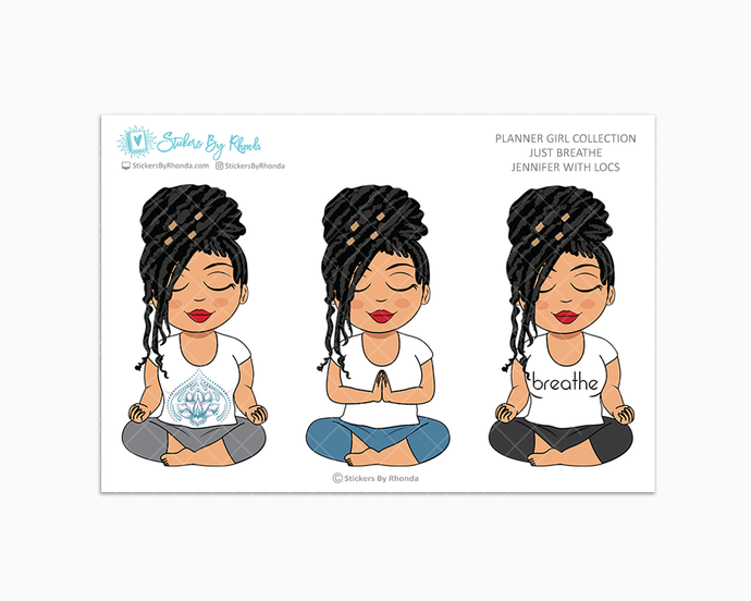 Jennifer With Locs - Just Breathe - Planner Girl Collection -  Limited Edition