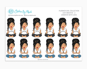 Jennifer With Locs - Just Breathe 2 - Planner Stickers
