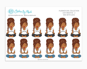 Mia With Locs - Just Breathe 2 - Planner Stickers