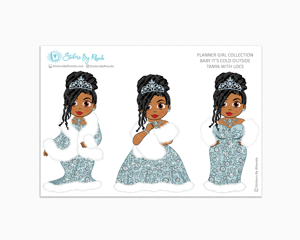 Tanya With Locs - Limited Edition - Baby It's Cold Outside - Planner Girl Stickers