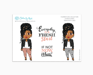 Tanya With Locs - Limited Edition - A Fresh Start - Planner Girl Collection