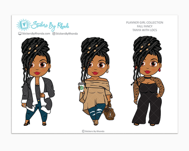 Tanya With Locs -  Limited Edition - Fall Fancy - Planner Girl Collection
