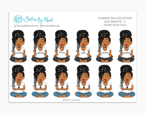 Tanya With Locs - Just Breathe 2 - Planner Stickers