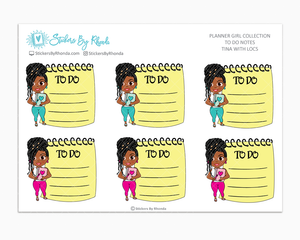 Tina With Locs - To Do Notes - Planner Stickers - Planner Girl Stickers