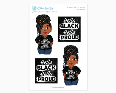 Jackie With Locs - Hella Black - Limited Edition - Planner Girl Collection