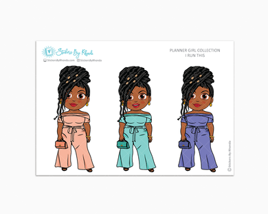 Jackie With Locs -  I Run This - Limited Edition - Planner Girl Collection