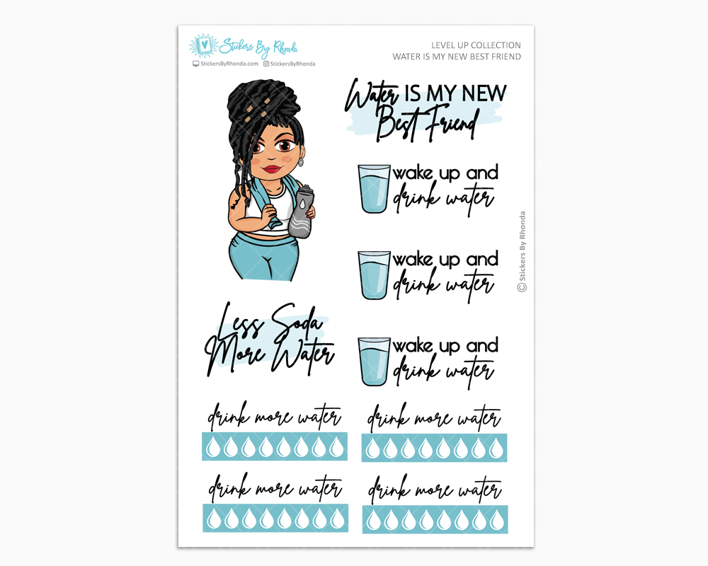 Jennifer With Locs - Water Is My Best Friend - Planner Girl - Level Up Habit Planner Stickers