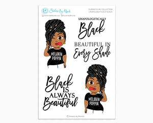 Tanya With Locs  - Unapologetically Black- Limited Edition - Planner Girl Collection