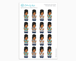 Tanya with Locs - The God In Me - Planner Girl Stickers