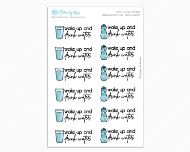 Morning Routine: Drink Water - Level Up Habit Planner Stickers