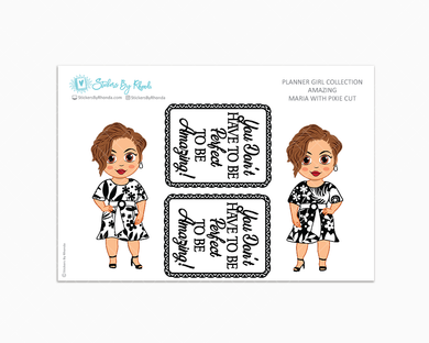 Maria With Pixie Cut - Amazing -  Limited Edition - Planner Girl Collection