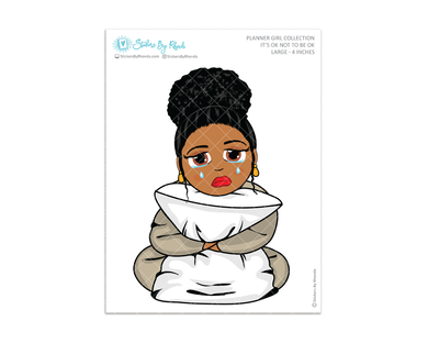 Ebony With Curly Puff - It's Ok Not To Be Ok - Large Sticker 4 Inches - Planner Girl Collection - Planner Stickers