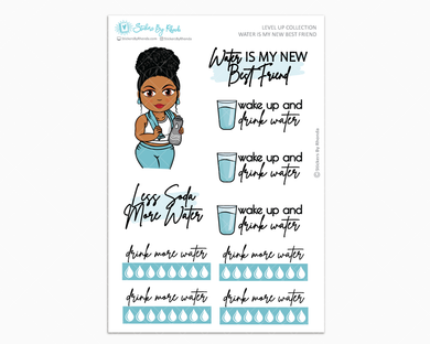 Ebony With Curly Puff - Water Is My Best Friend - Planner Girl - Level Up Habit Planner Stickers