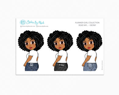 Ebony - Read My - Planner Girl Collection -  Limited Edition