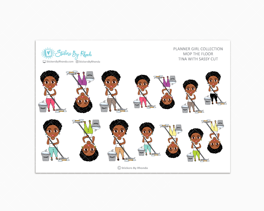 Tina With Sassy Cut - Mop The Floor - Cleaning Stickers - Planner Stickers