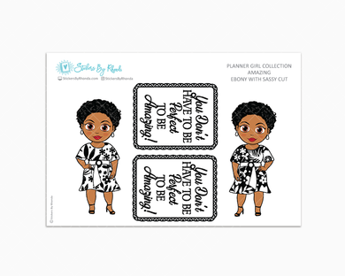 Ebony With Sassy Cut - Amazing -  Limited Edition - Planner Girl Collection