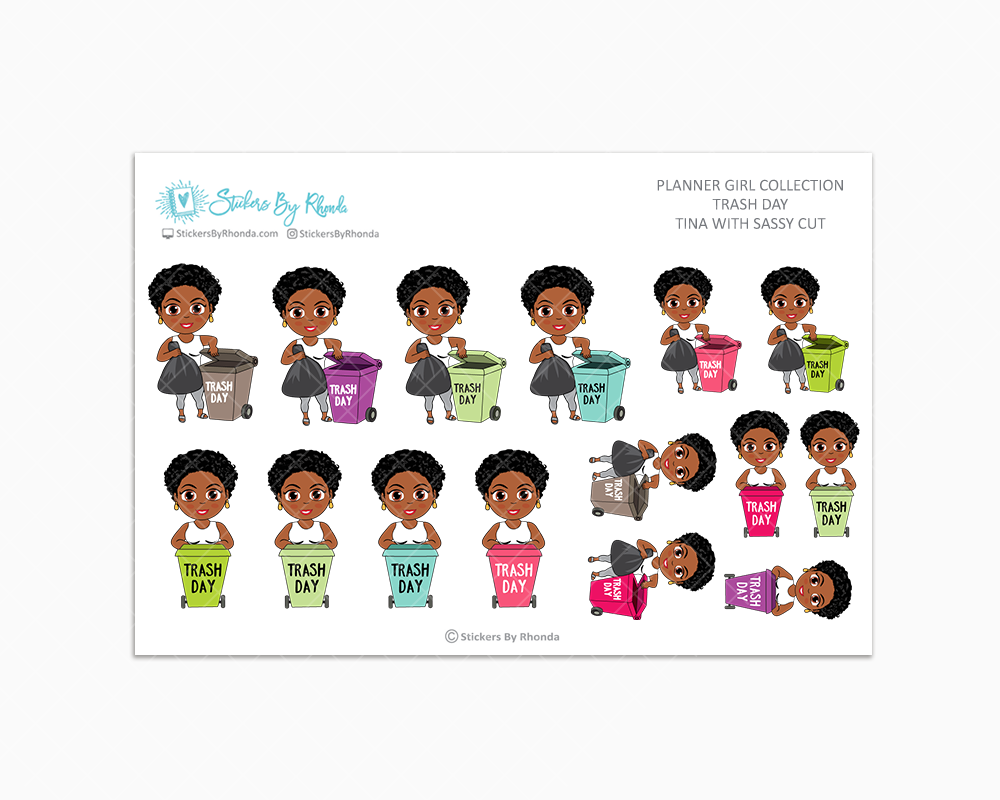 Tina With Sassy Cut - Trash Day  - Take Out The Trash - Planner Stickers