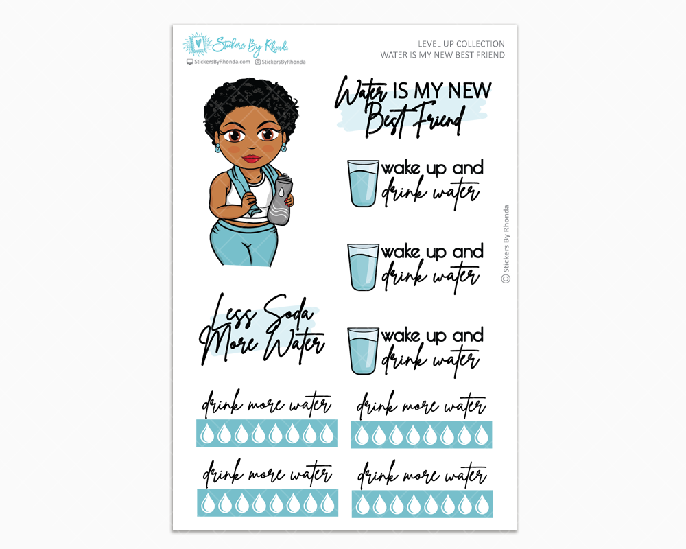 Ebony With Sassy Cut - Water Is My Best Friend - Planner Girl - Level Up Habit Planner Stickers