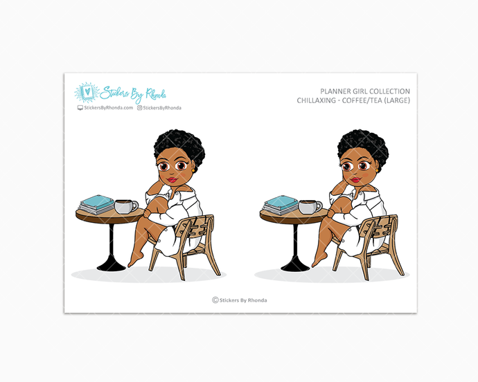 Ebony With Sassy Cut - Chillaxing - Coffee/Tea (Large) - Limited Edition - Planner Girl Collection