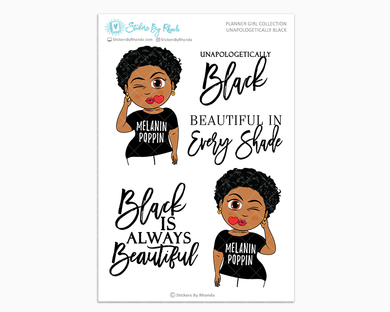 Ebony With Sassy Cut - Unapologetically Black- Limited Edition - Planner Girl Collection