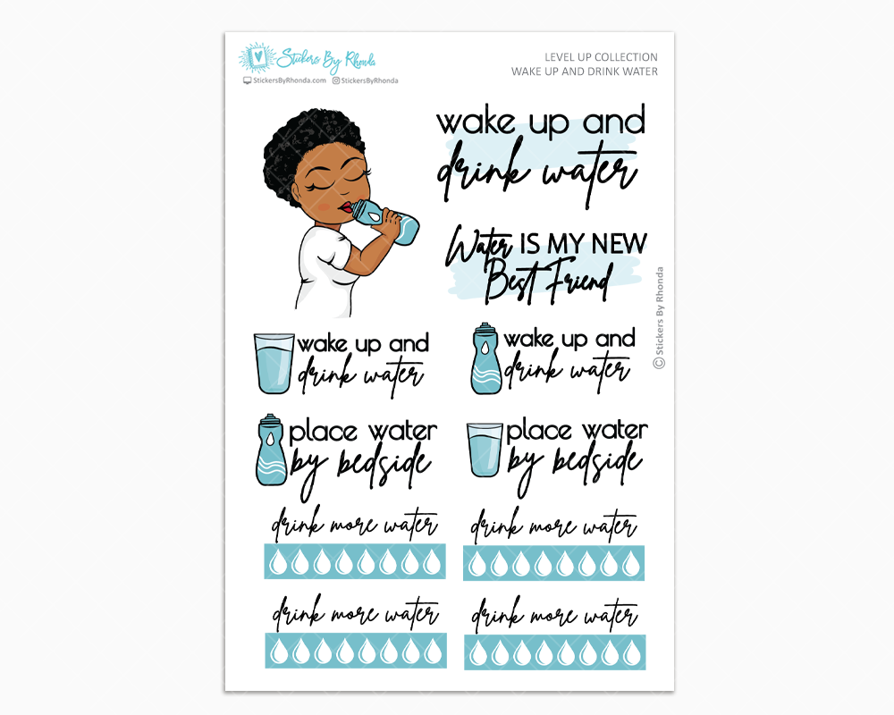 Ebony With Sassy Cut - Wake Up and Drink Water - Planner Girl - Level Up Habit Planner Stickers