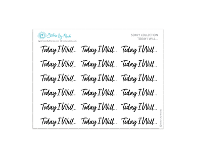 Today I Will Stickers - Script Collection