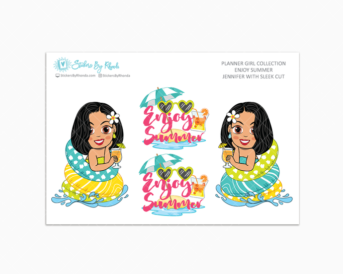 Jennifer With Sleek Cut - Enjoy Summer Glossy Stickers - Limited Edition - Planner Girl Collection - Planner Stickers