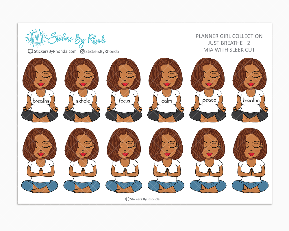Mia With Sleek Cut - Just Breathe 2 - Planner Stickers