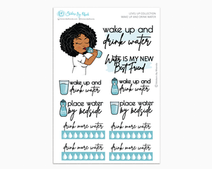 Ebony - Wake Up and Drink Water - Planner Girl - Level Up Habit Planner Stickers