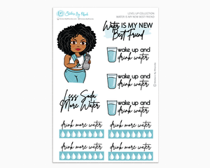 Ebony - Water Is My Best Friend - Planner Girl - Level Up Habit Planner Stickers