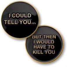 I Could Tell You / But Then I'd Have to Kill You - Coin