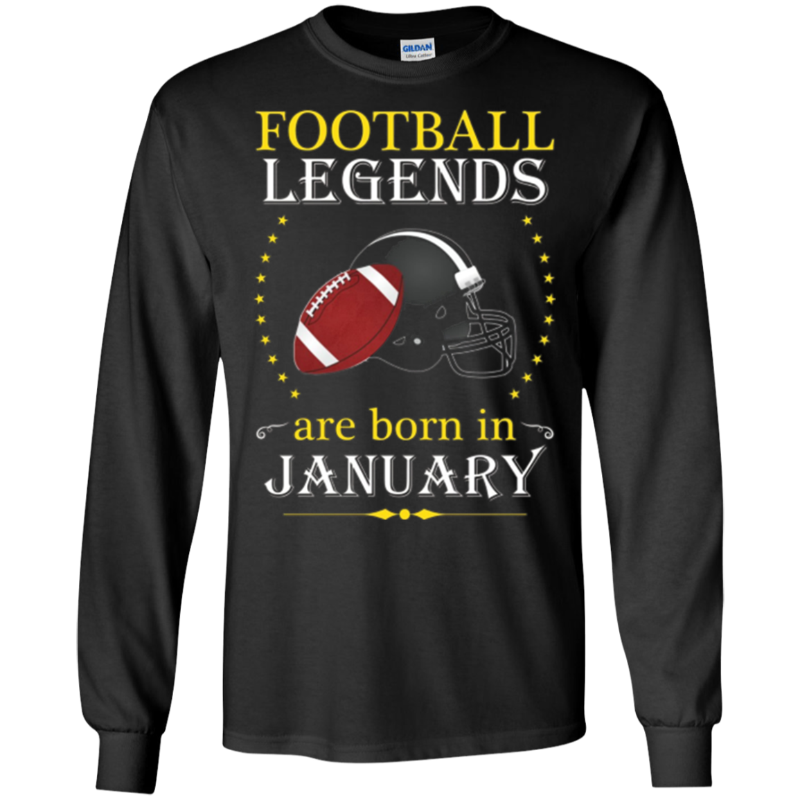 Football Legends Are Born In January Gear Apparel 2 T Shirt